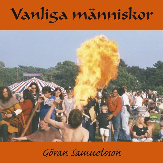 Vanliga Människor - Göran Samuelsson