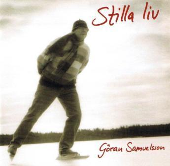 Stilla Liv - Göran Samuelsson