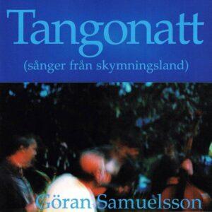 Tangonatt - Göran Samuelsson