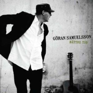 Bättre tid - Göran Samuelsson